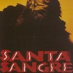 CULT映画ア・ラ・カルト!【14】Santa Sangre